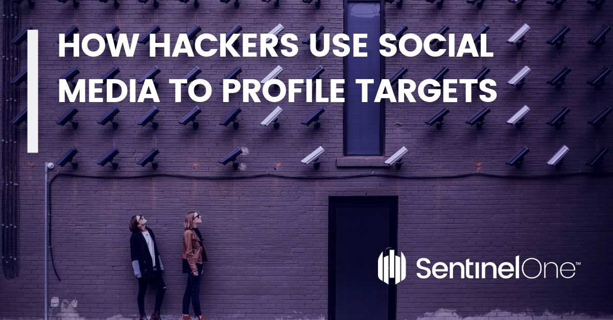 How Hackers Use Social Media To Profile Targets