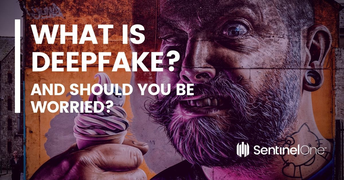 What is Deepfake? (And Should You Be Worried?)
