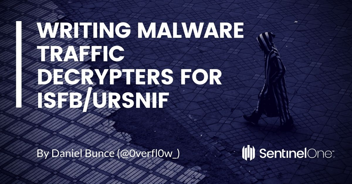 Writing Malware Traffic Decrypters for ISFB/Ursnif