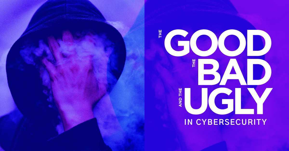The Good, the Bad and the Ugly in Cybersecurity – Week 30